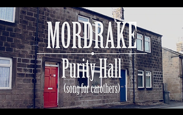 Mordrake – Purity Hall (Song For Carothers)